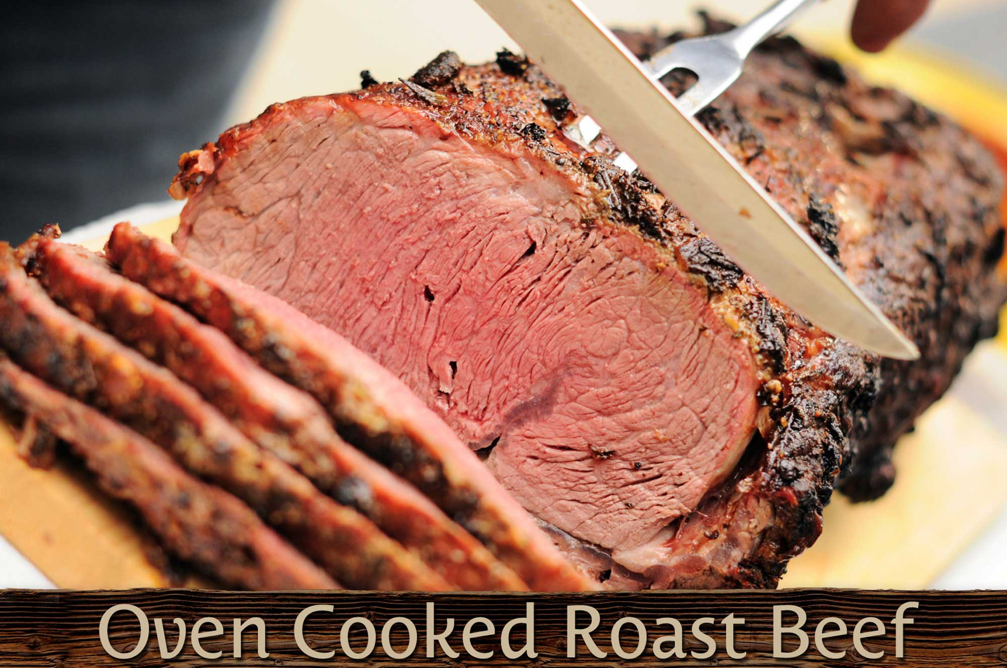Oven Cooked Roast Beef