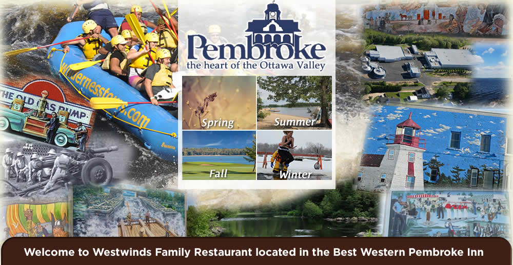 Westwinds is a proud member of Pembroke and The Ottawa Valley Community